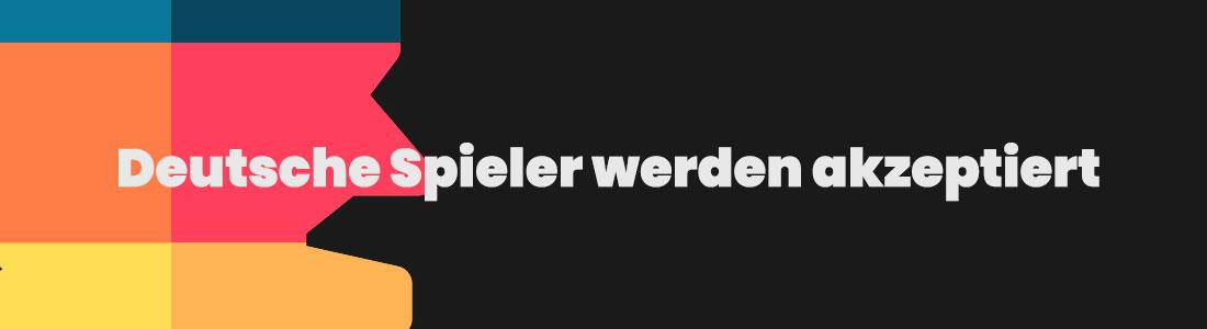 Deutsche Spieler werden akzeptiert